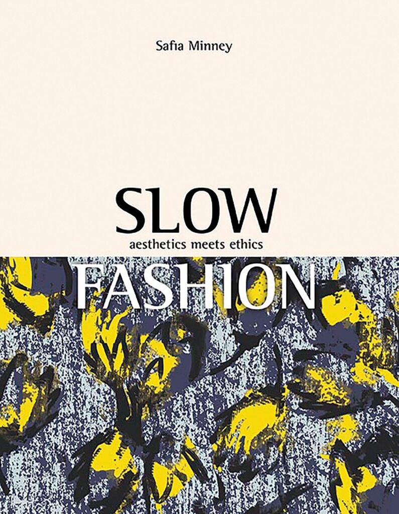 Slow Fashion Safia Minney book